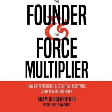 Founder & the Force Multiplier